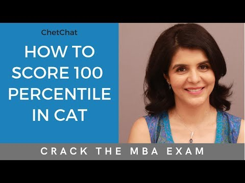 How to Score 100 Percentile in CAT Exam | How to Prepare For/Crack CAT 2019 Without Coaching