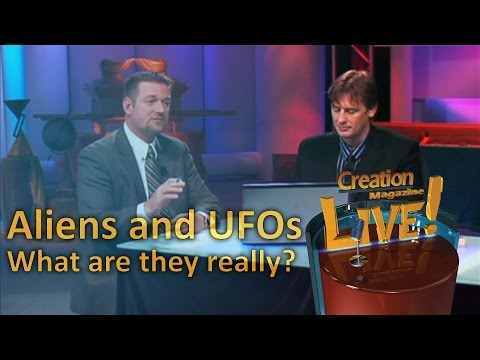 Aliens and UFOs -- What are they really? -- Creation Magazine LIVE! (2-10)