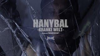 Hanybal - KRANKE WELT (prod. von Lucry) [Official 4K Video]