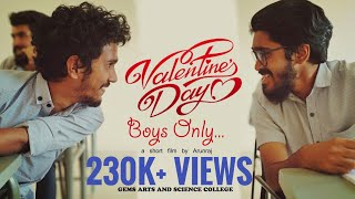Valentine's Day BOYS ONLY | a short film | Gems arts and science college
