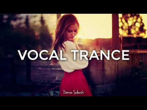♫ Amazing Emotional Vocal Trance Mix 2017 ♫ | 94