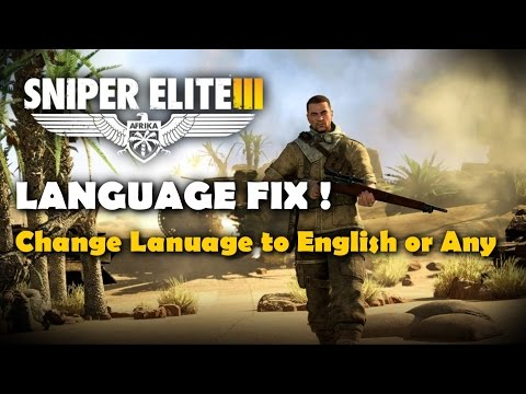 How to Change the Language in Sniper Elite...