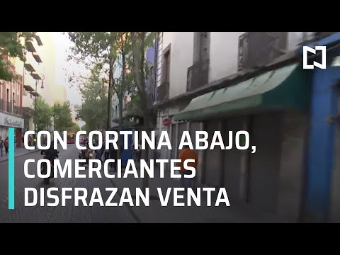 Comerciantes no respetan el semáforo rojo por Covid-19 en CDMX - Las Noticias