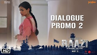 Raazi   Dialogue Promo 2   Muskurahat Chhere Pe Rehni Chahiye