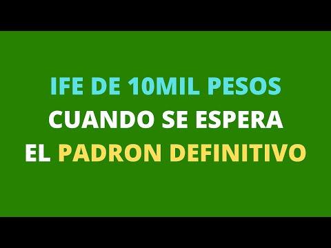 ife-de-10mil-pesos-cuando-se-espera-el-padrÓn-definitivo