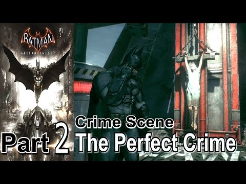 batman-arkham-knight-part-2-the-perfect-crime-walkthrough-gameplay-lets-play