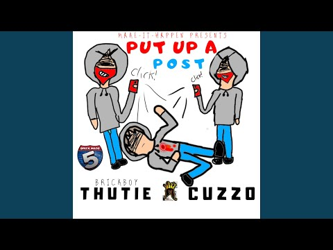 Put Up a Post (feat. Cuzzo)