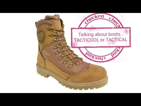 Talking about boots- Tacticool or Tactical