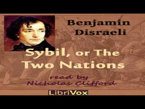 Sybil, or the Two Nations | Benjamin Disraeli | General Fiction, Romance | Talking Book | 9/10