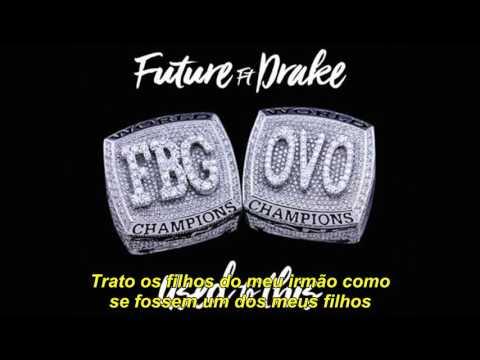 Future ft. Drake - Used To This (Legendado)