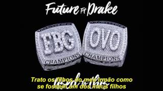 Future ft. Drake - Used To This (Legendado)