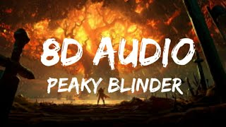 Otnicka - Peaky Blinders (8d audio lyrics)