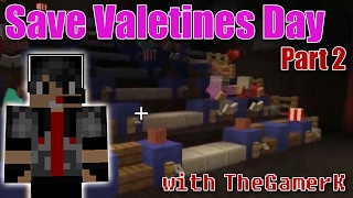 Minecraft: Find The Button: Save Valentine's Day! - Part 2 - Searching The Movie Theater!!