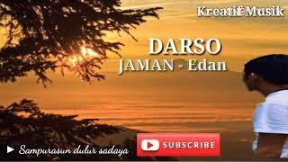 DARSO JAMAN - Edan