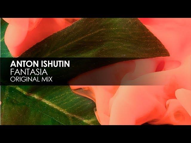 Anton Ishutin - Fantasia