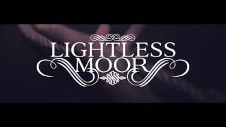LIGHTLESS MOOR - The Unlocked Door To The Other World (Teaser)