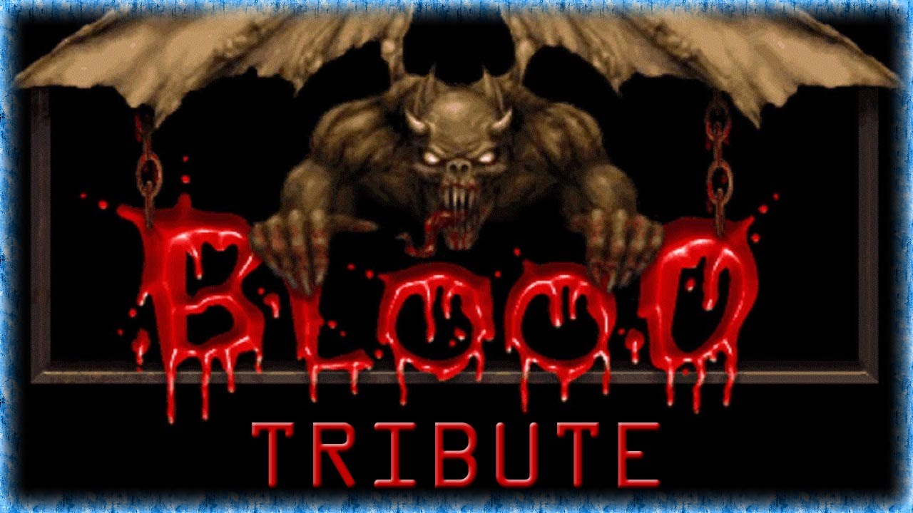 Blood 1 Tribute (Monolith Prod...