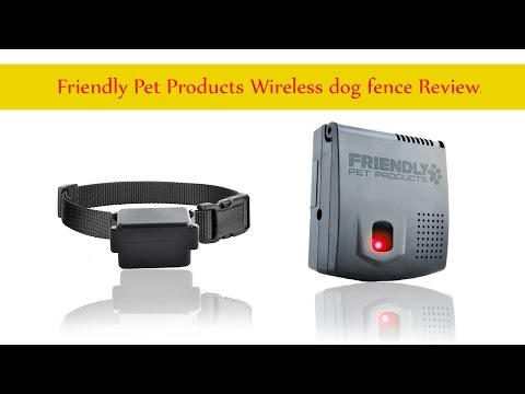 Friendly Pet Products Wireless Dog Fence Reviews  Inground Dog Fence