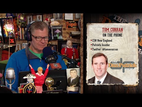 Tom Curran on The Dan Patrick Show (Full Interview) 9/2/15