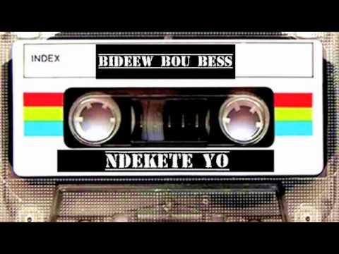 Bideew Bou Bess Ndekete Yo