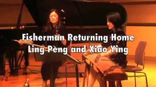 Erhu - Beautiful Chinese music - Fisherman Returning Home - Ling-Peng and Xiao Ying