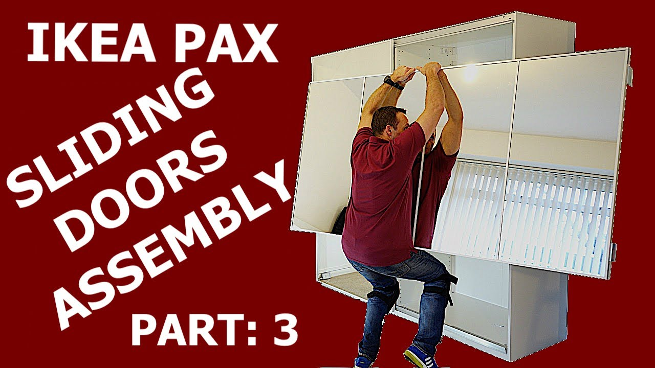 Ikea Pax Wardrobe Sliding Doors Assembly Part 3 Youtube