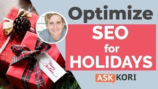Get Your SEO Holiday-Ready - SEO Strategy