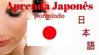 Aprender Japonês Dormindo // 130 Frases Essenciais Em Japonê…