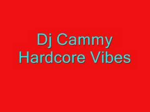 cammy hardcore vibes Dj