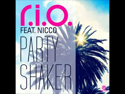 Rio feat Nicco - Party Shaker