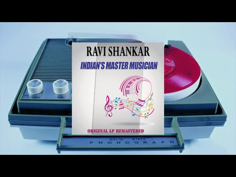 Ravi Shankar - Indians Master Musician (Original LP Remastered) (Full Album)