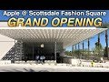 Apple Store Grand Opening @ Scottsdale Fashion Square | Mall Fantasy