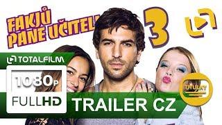 Fakjů pane učiteli 3 (2017) oficiální CZ HD trailer