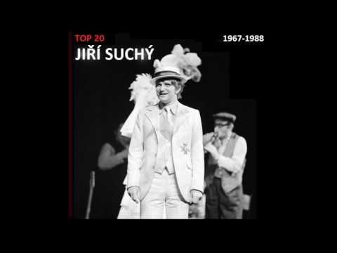 TOP 20: JIŘÍ SUCHÝ (1967-1988)