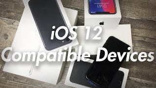 iOS 12 Compatible Devices - Release Date