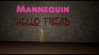 Mannequin: HELLO BUDDY!
