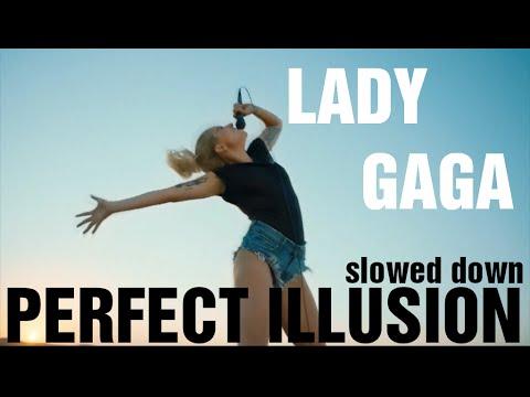 Perfect Illusion (Slowed Down) - Lady Gaga