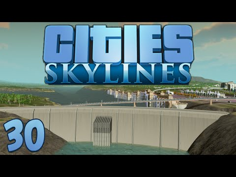 Cities Skylines 30 Dam Demolition