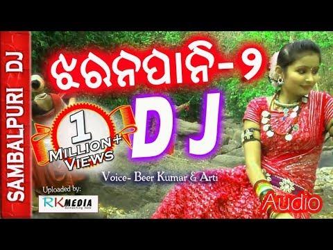 Dj Jharanapani 2 New Sambalpuri DJ Song (Veer Kumar) Jharana Pani 2017