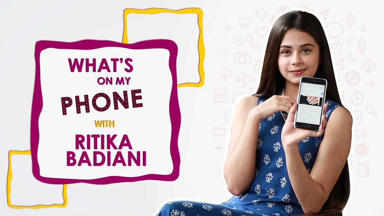 What's On My Phone With Ritika Badiani | Phone Secrets ...