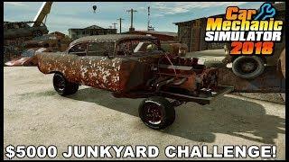 Car Mechanic Simulator 2018 - $5000 JUNKYARD CHALLENGE