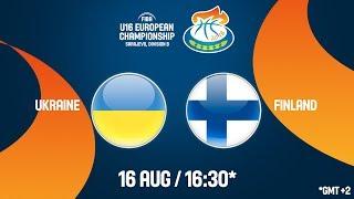 LIVE 🔴 - Ukraine v Finland - CL 9-16 - FIBA U16 European Championship Division B 2018
