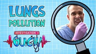 Science for Kids | Body Parts - Lung Pollution | Experiments for Kids | Operation Ouch