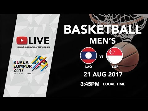 Basketball Mens Laos 🇱🇦 vs 🇸🇬 Singapore | 29th SEA Games 2017