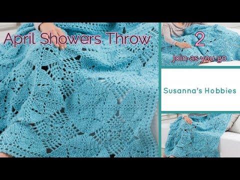 かぎ針編み4月の雨☂エイプリルシャワーブランケット2 ジョインアズユーゴーかぎ針 April Showers Throw 2.Crochet Join-as-you-go スザンナ