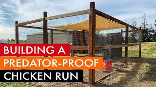 Building a predator-proof chicken coop run