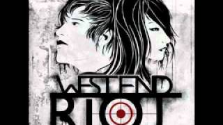 West end Riot - Crashing Down