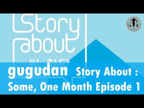 gugudan –Perhaps Love   MP3 DOWNLOAD Story About : Some, One Month Episode 1