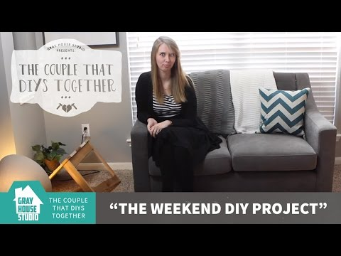 the-weekend-diy-project:-the-couple-that-diys-together-#1