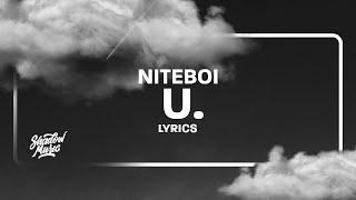 niteboi - u. (Lyrics)